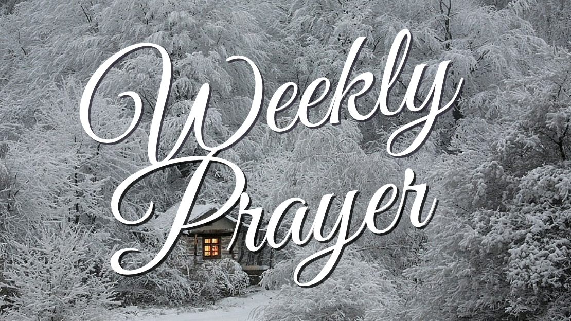 Weekly Prayer January 18, 2021